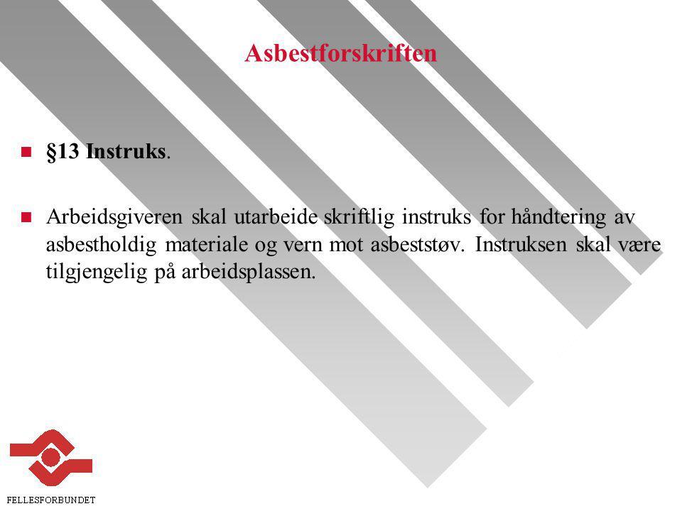 Asbestforskriften §13 Instruks.