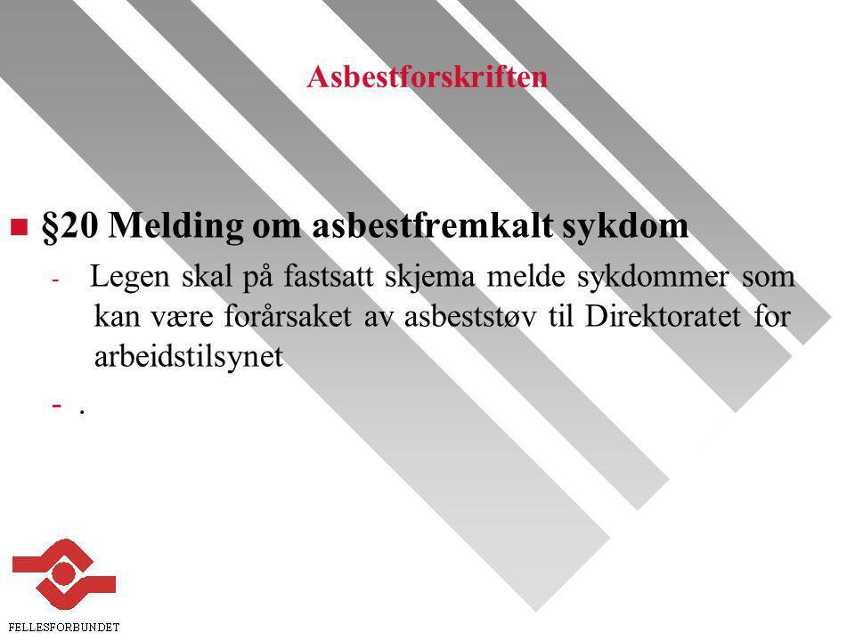 §20 Melding om asbestfremkalt sykdom