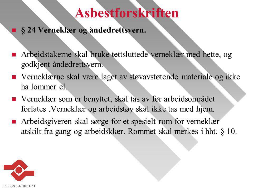 Asbestforskriften § 24 Verneklær og åndedrettsvern.