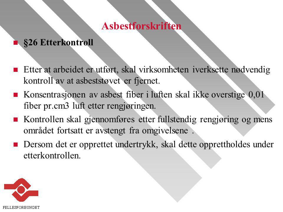 Asbestforskriften §26 Etterkontroll