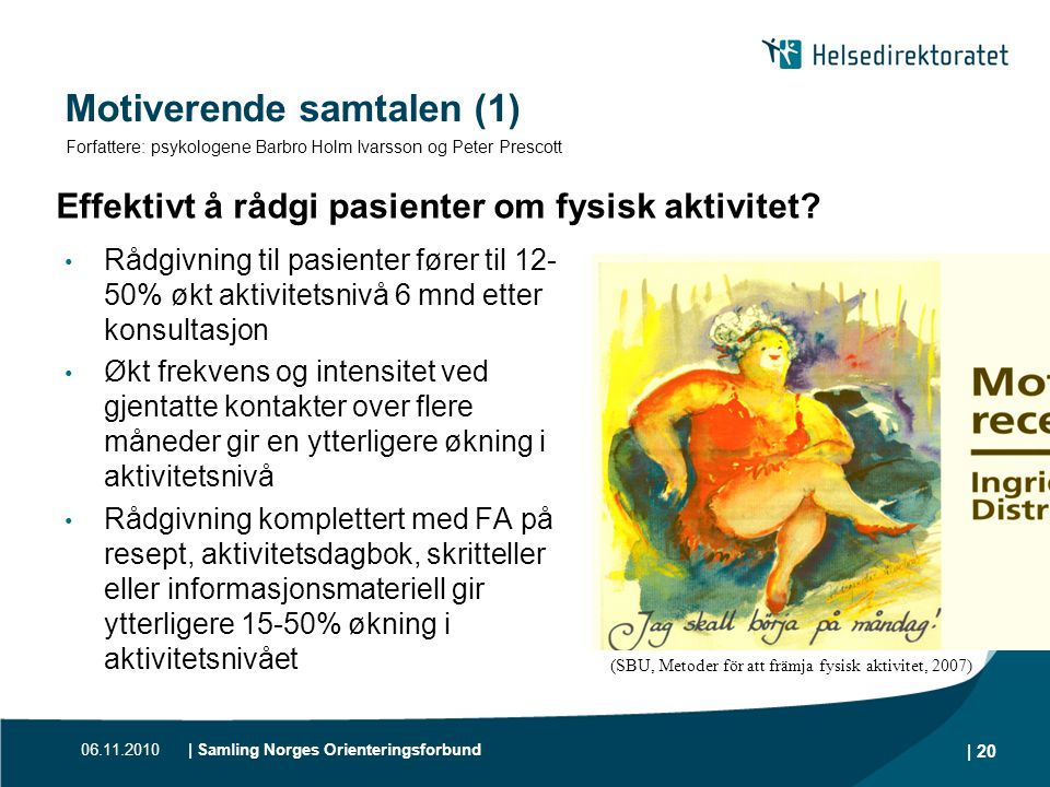 Motiverende samtalen (1)