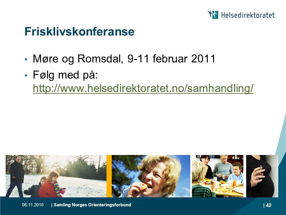Frisklivskonferanse Møre og Romsdal, 9-11 februar 2011