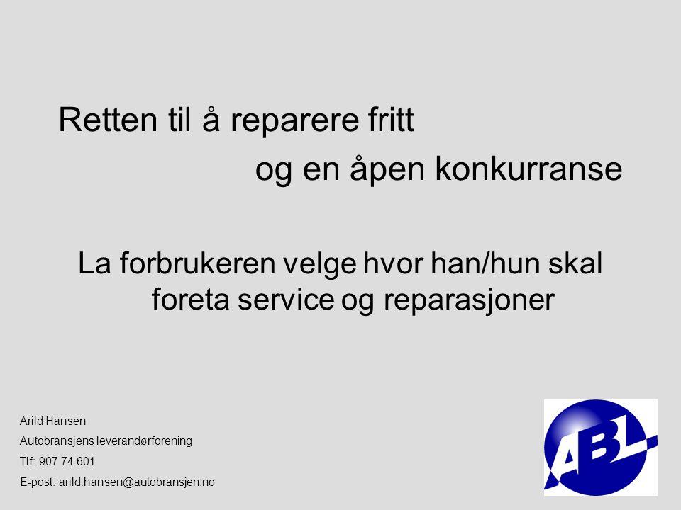 La forbrukeren velge hvor han/hun skal foreta service og reparasjoner