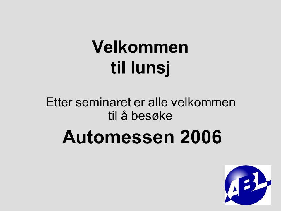 Etter seminaret er alle velkommen til å besøke Automessen 2006