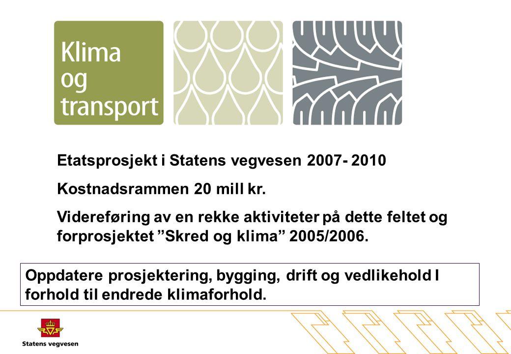 Etatsprosjekt i Statens vegvesen 2007- 2010