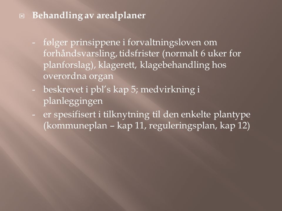 Behandling av arealplaner