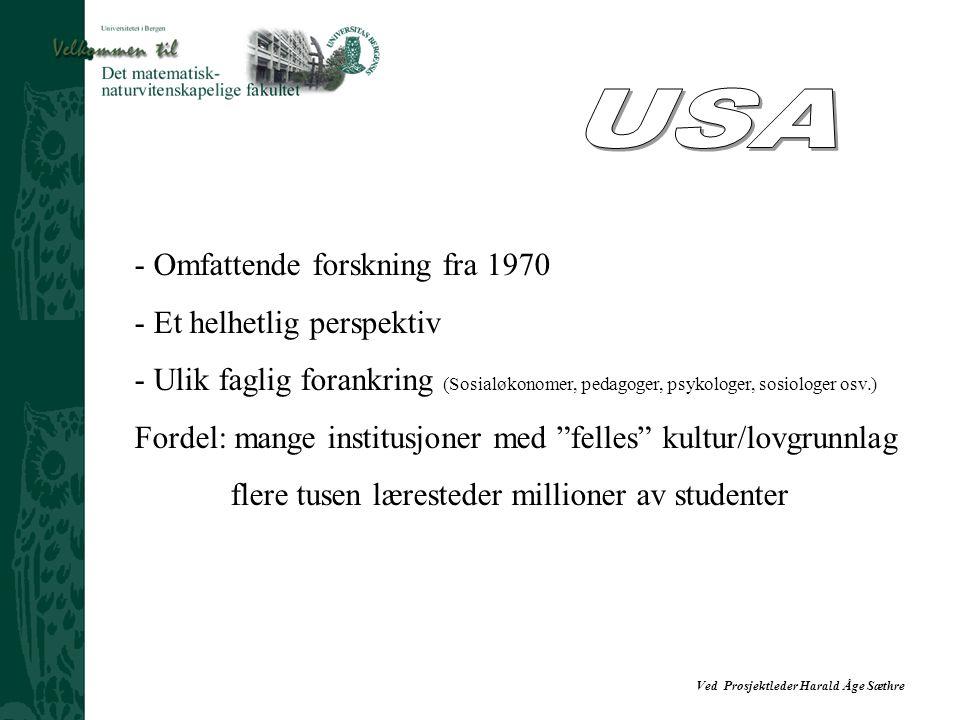USA Omfattende forskning fra 1970 Et helhetlig perspektiv