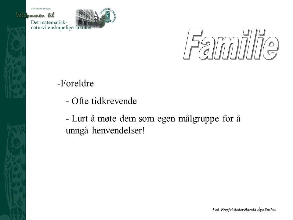 Familie Foreldre Ofte tidkrevende