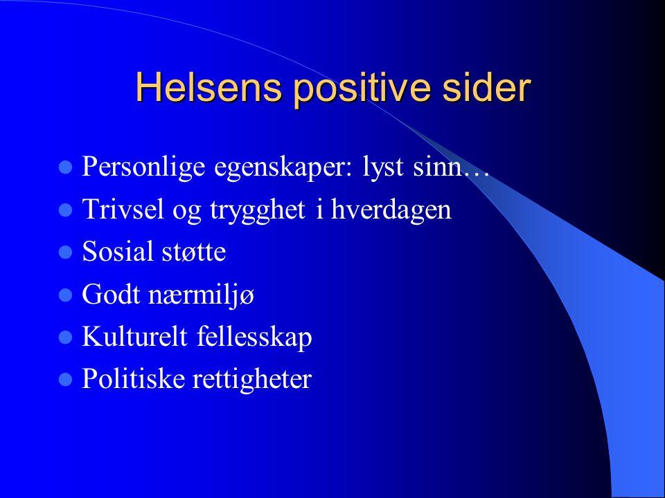 Helsens positive sider
