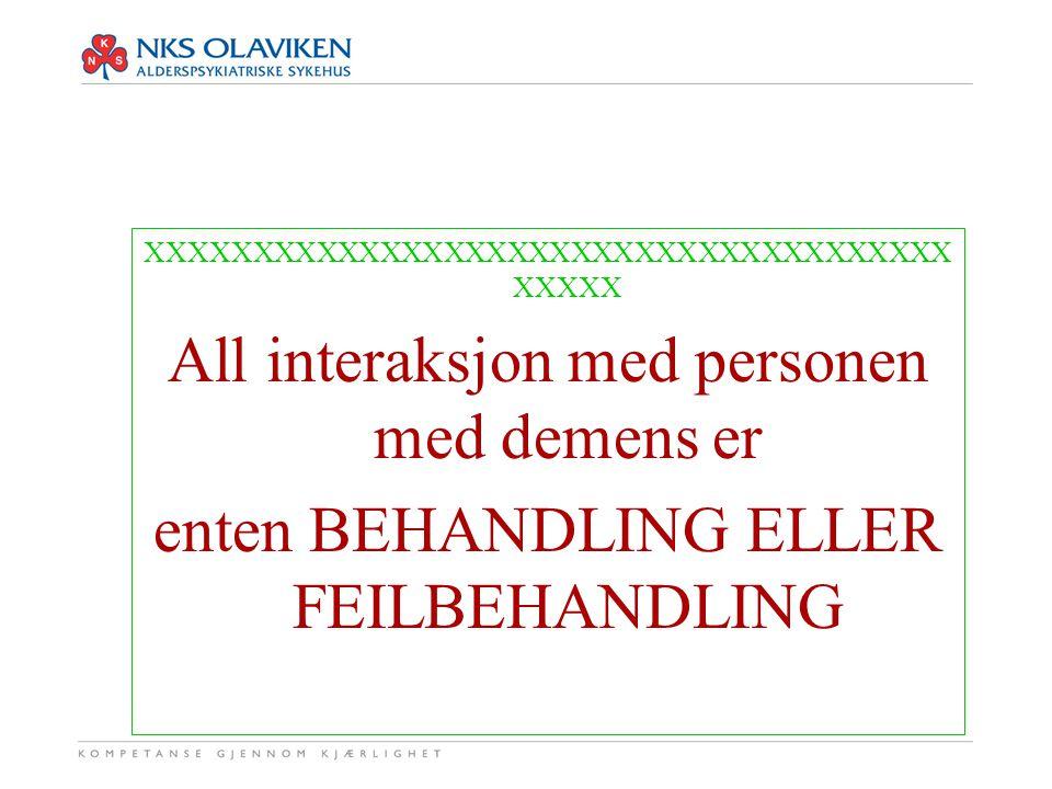 All interaksjon med personen med demens er