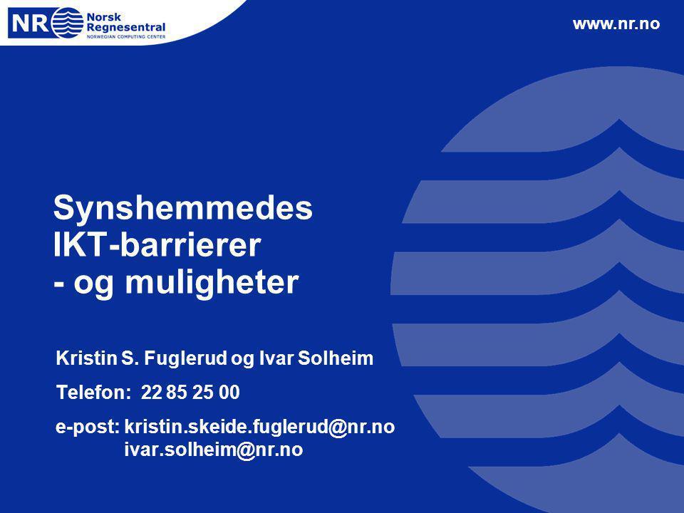 Synshemmedes IKT-barrierer - og muligheter