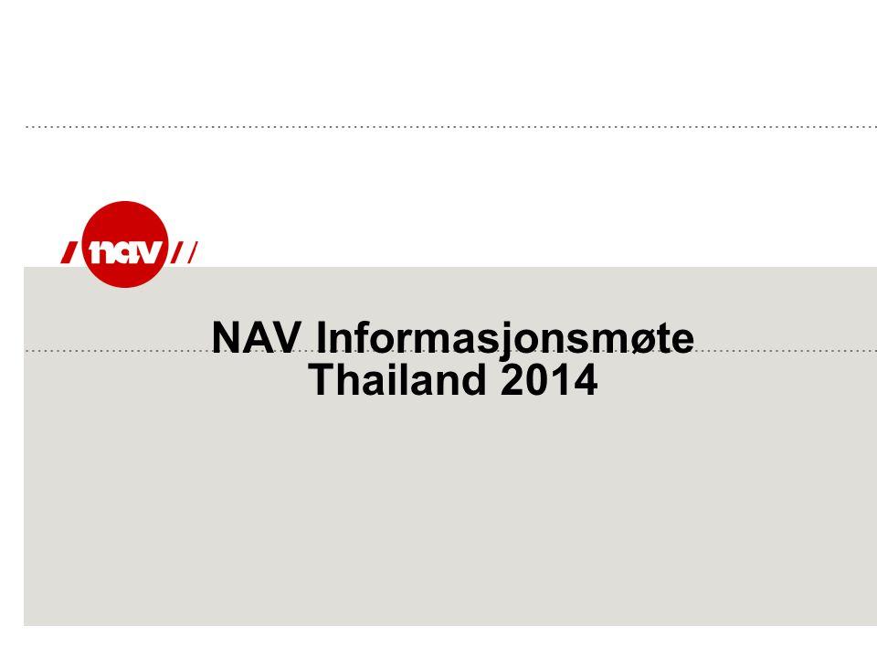 NAV Informasjonsmøte Thailand 2014