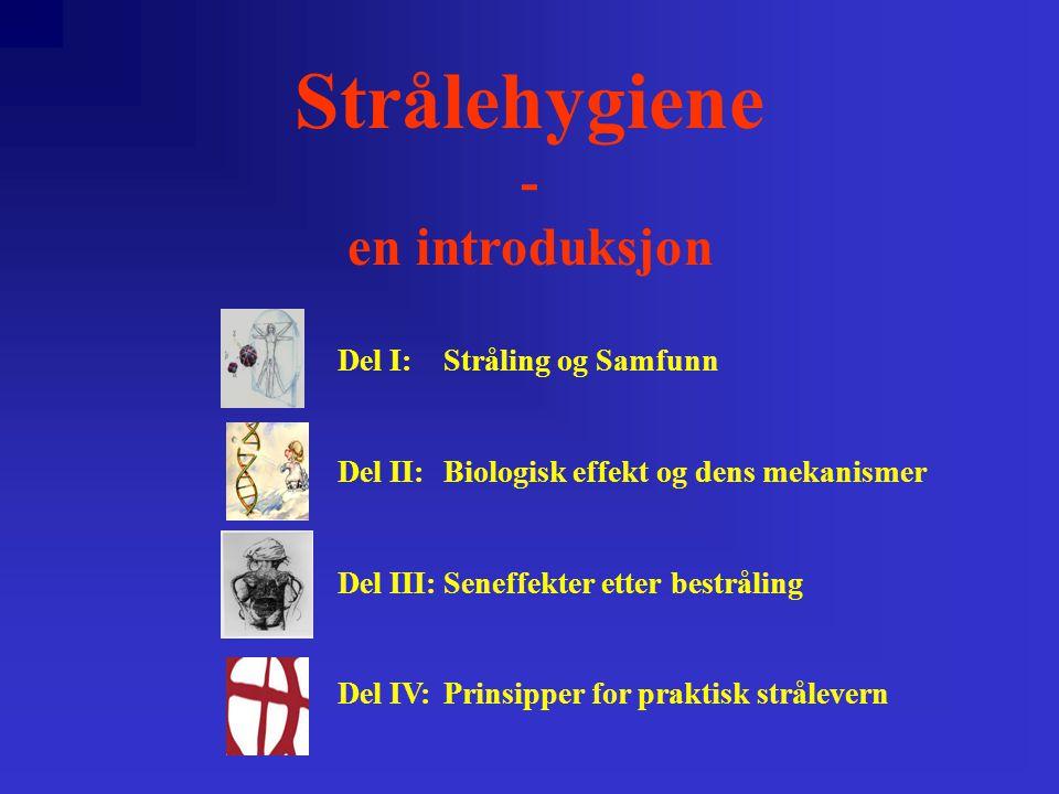Strålehygiene - en introduksjon