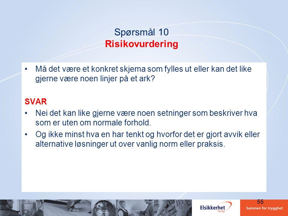 Spørsmål 10 Risikovurdering