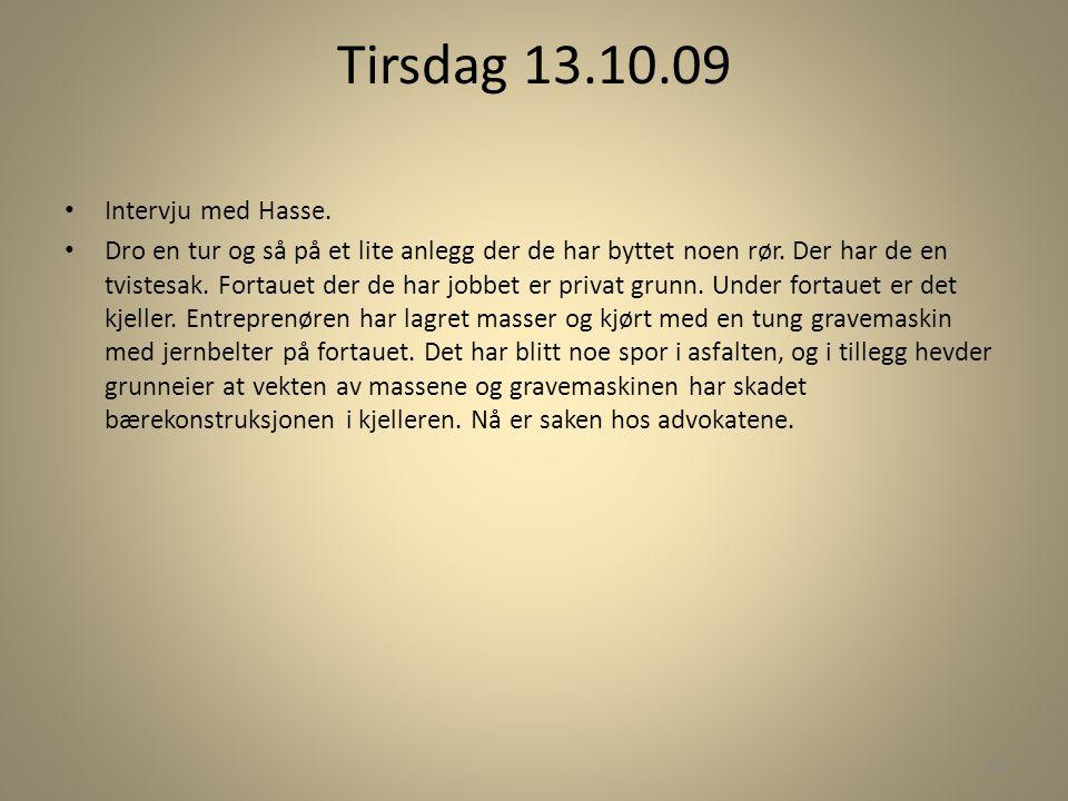 Tirsdag 13.10.09 Intervju med Hasse.