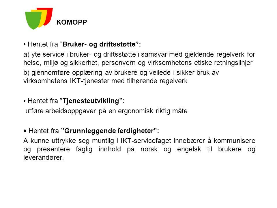 KOMOPP Hentet fra Bruker- og driftsstøtte :