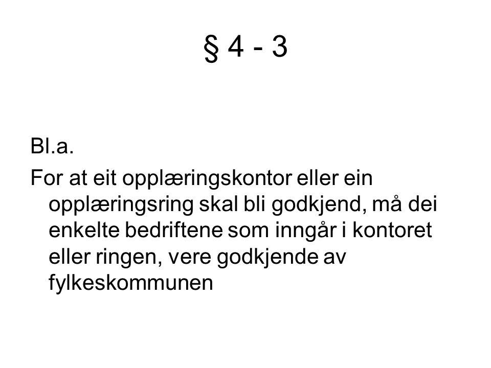 § 4 - 3 Bl.a.