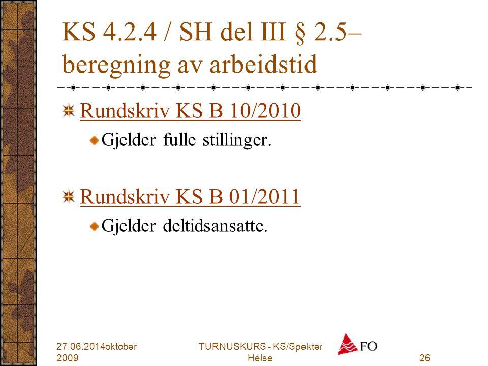 KS 4.2.4 / SH del III § 2.5– beregning av arbeidstid