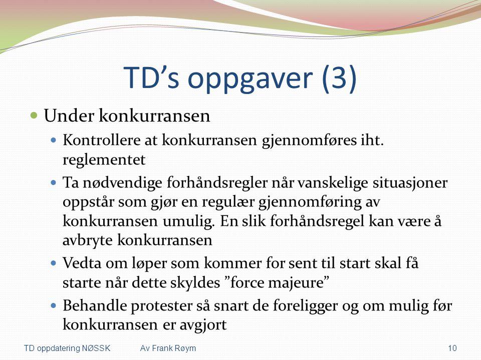 TD's oppgaver (3) Under konkurransen