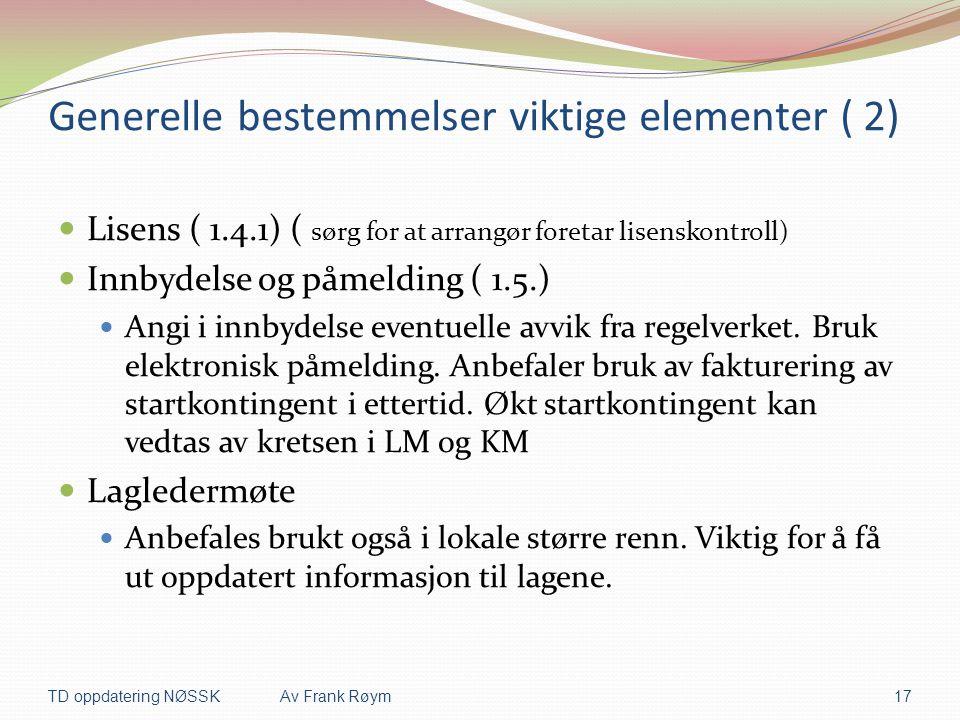 Generelle bestemmelser viktige elementer ( 2)