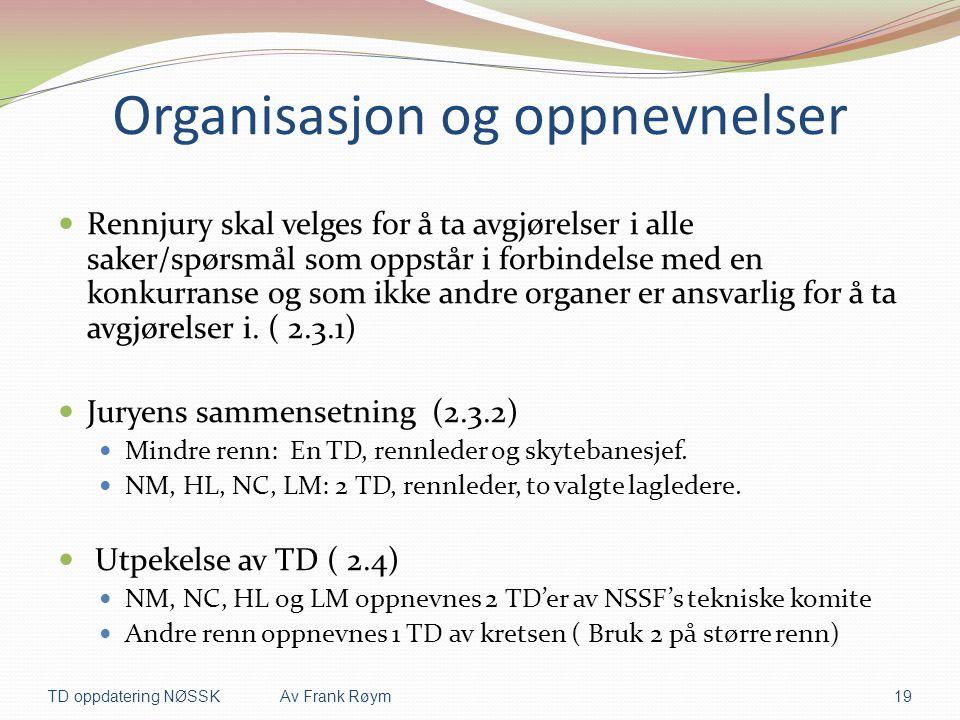 Organisasjon og oppnevnelser