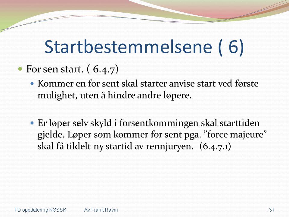 Startbestemmelsene ( 6)