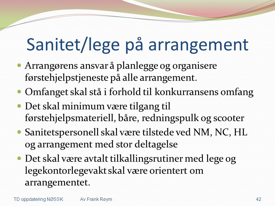 Sanitet/lege på arrangement