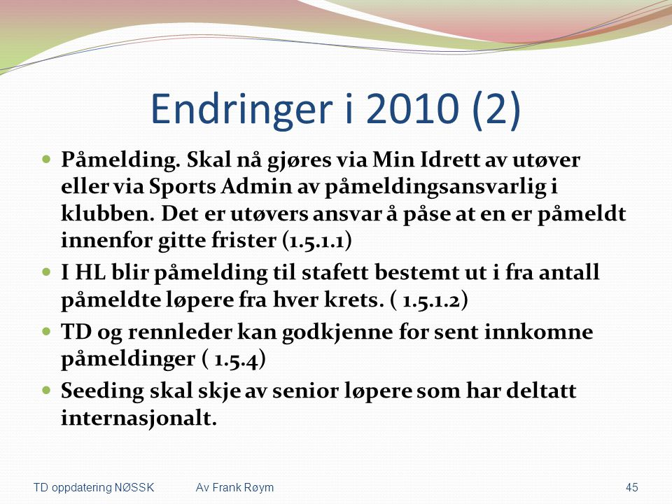 Endringer i 2010 (2)