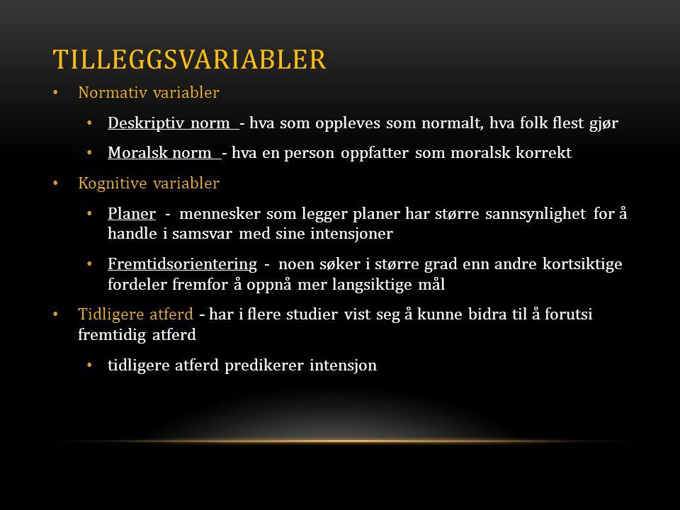 Tilleggsvariabler Normativ variabler