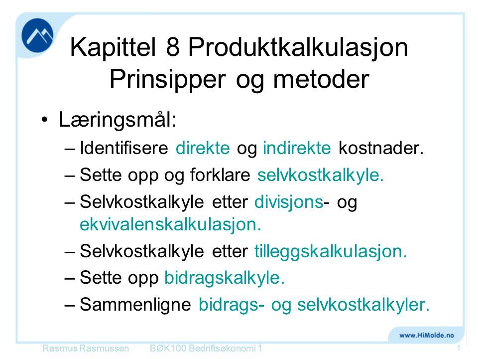 Kapittel 8 Produktkalkulasjon Prinsipper og metoder