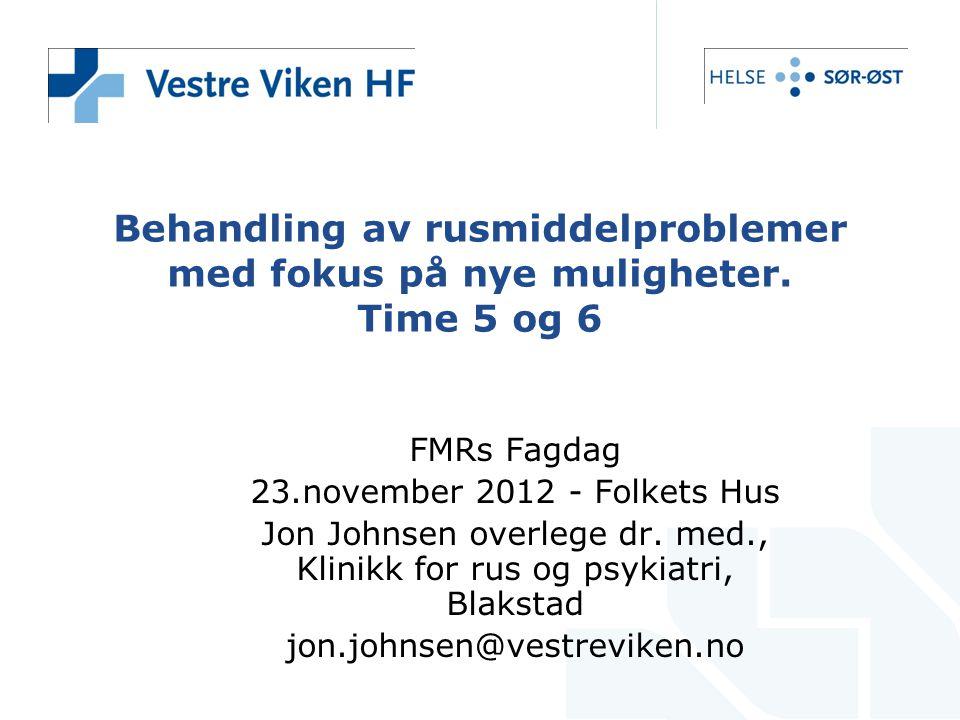 Jon Johnsen overlege dr. med., Klinikk for rus og psykiatri, Blakstad