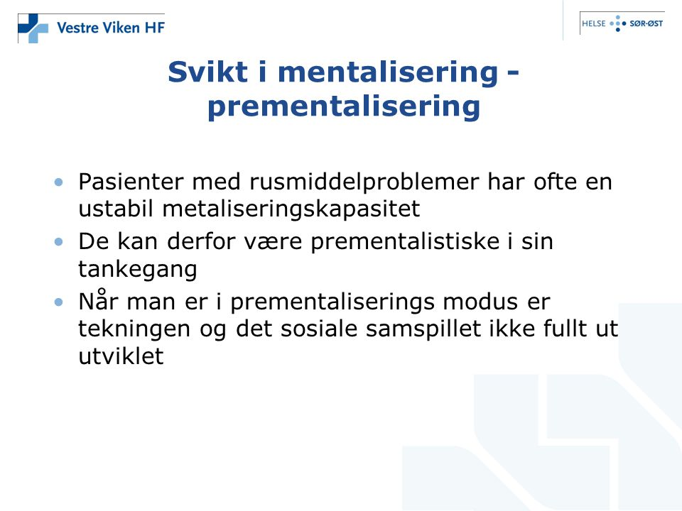 Svikt i mentalisering -prementalisering