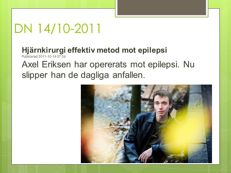 DN 14/10-2011. Hjärnkirurgi effektiv metod mot epilepsi. Publicerad 2011-10-14 07:34.