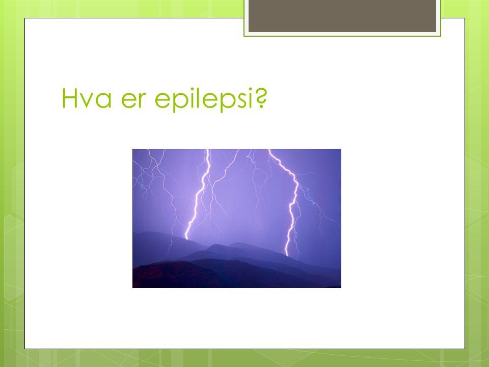 Hva er epilepsi