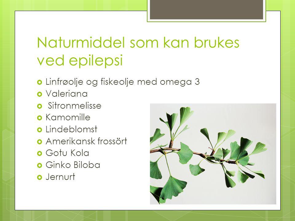 Naturmiddel som kan brukes ved epilepsi