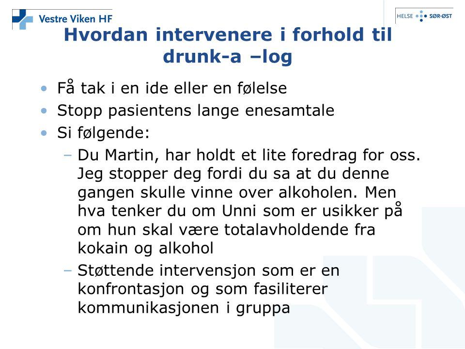 Hvordan intervenere i forhold til drunk-a –log