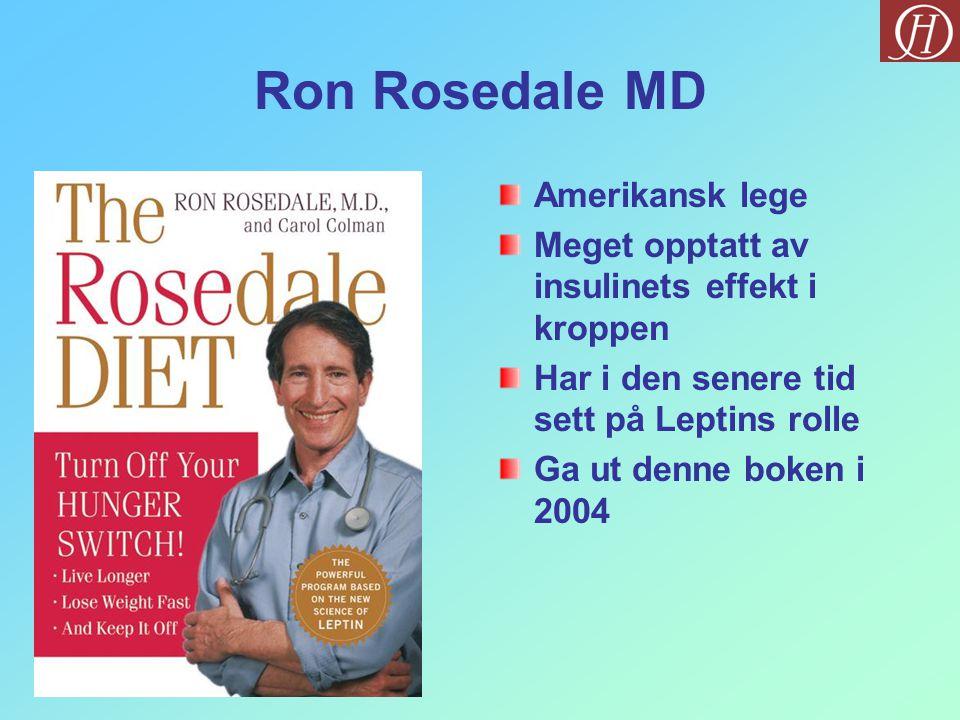 Ron Rosedale MD Amerikansk lege