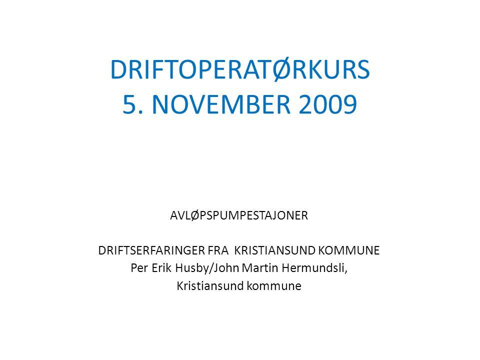 DRIFTOPERATØRKURS 5. NOVEMBER 2009