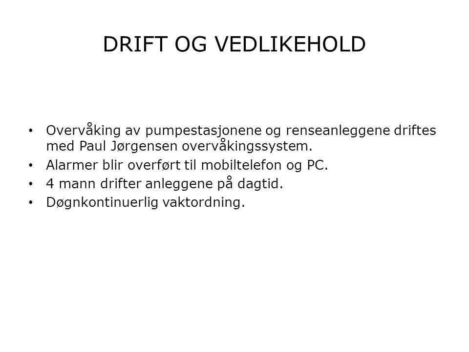 DRIFT OG VEDLIKEHOLD Overvåking av pumpestasjonene og renseanleggene driftes med Paul Jørgensen overvåkingssystem.