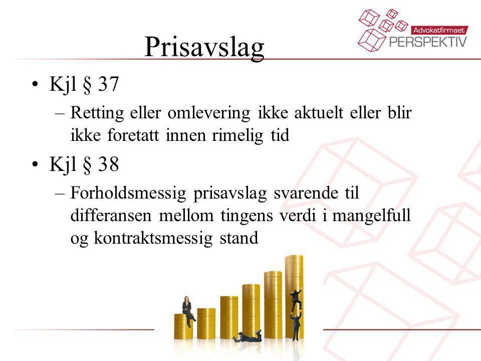 Prisavslag Kjl § 37. Retting eller omlevering ikke aktuelt eller blir ikke foretatt innen rimelig tid.
