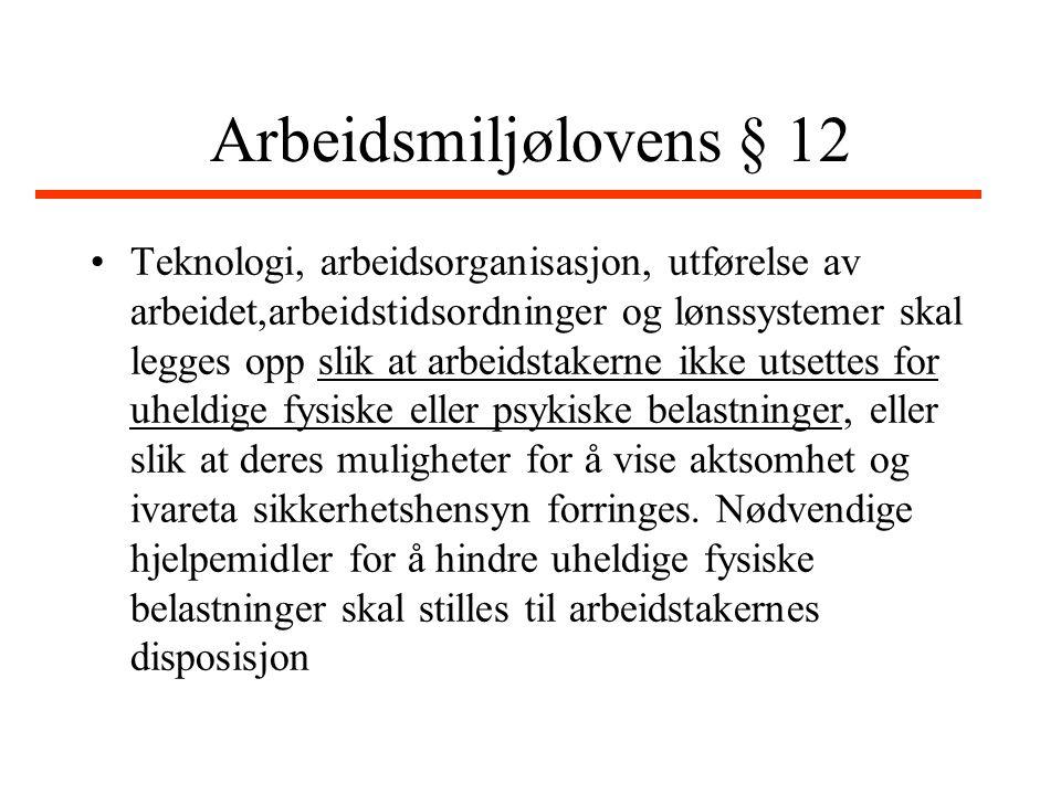 Arbeidsmiljølovens § 12