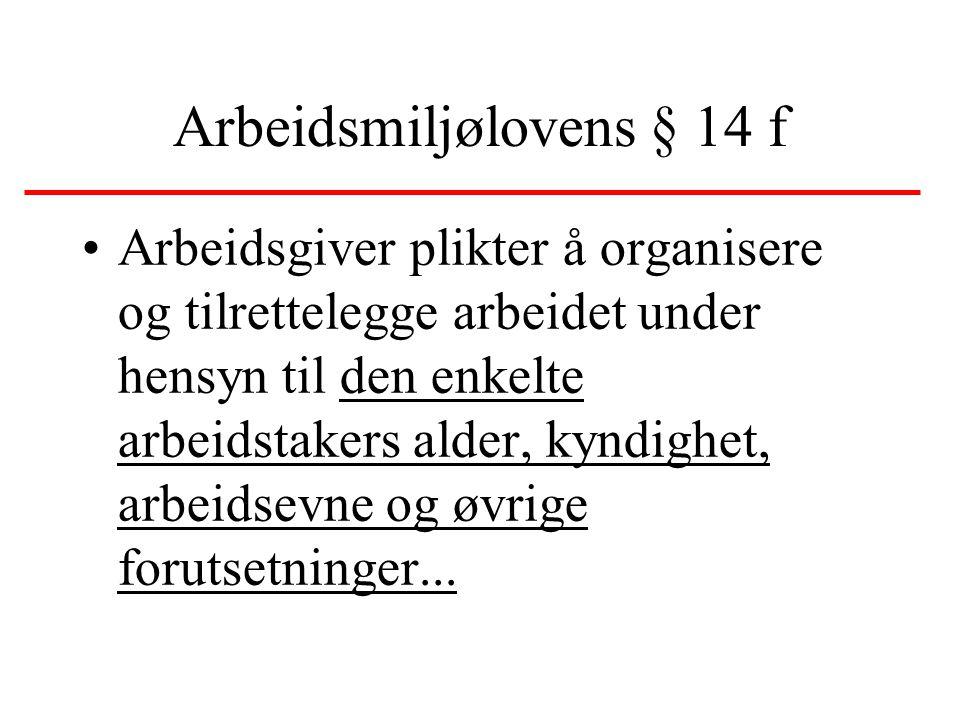 Arbeidsmiljølovens § 14 f