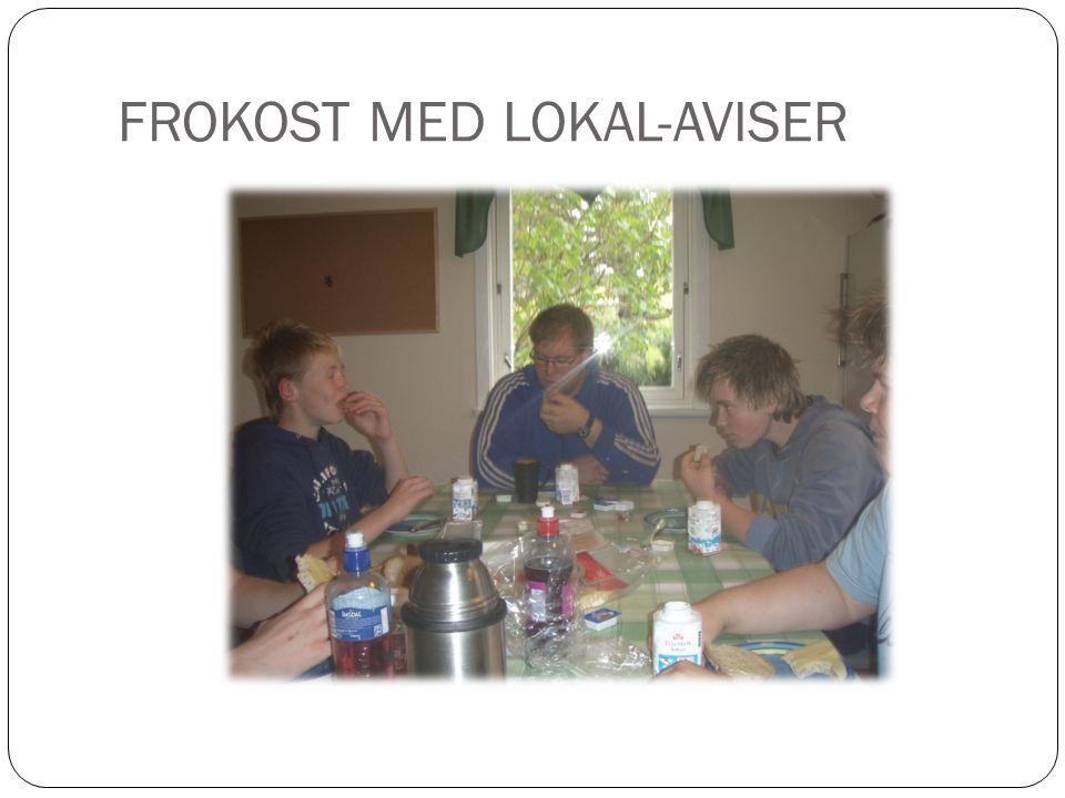 FROKOST MED LOKAL-AVISER