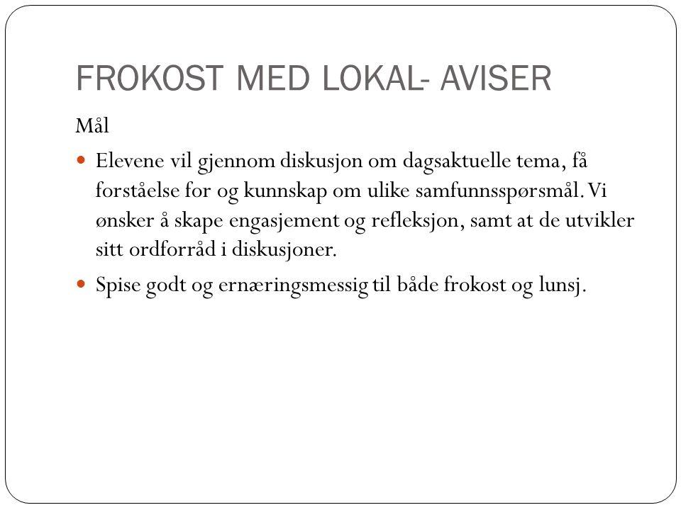 FROKOST MED LOKAL- AVISER