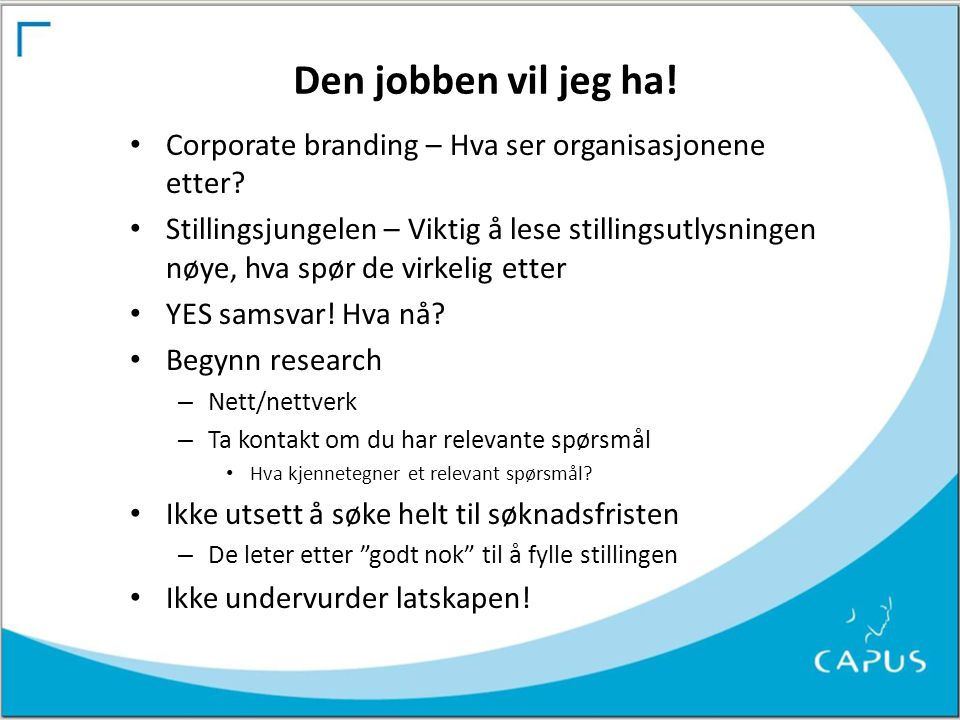 Den jobben vil jeg ha! Corporate branding – Hva ser organisasjonene etter