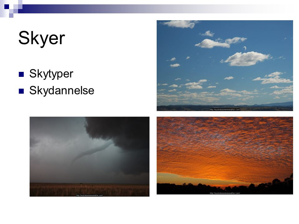 Skyer Skytyper Skydannelse