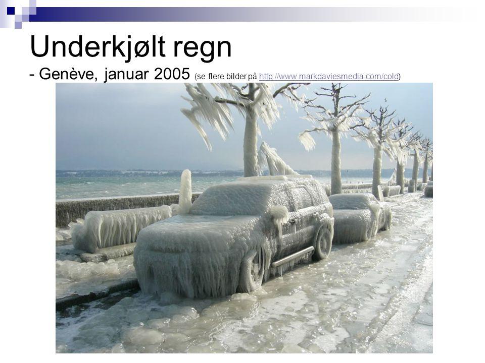 Underkjølt regn - Genève, januar 2005 (se flere bilder på http://www