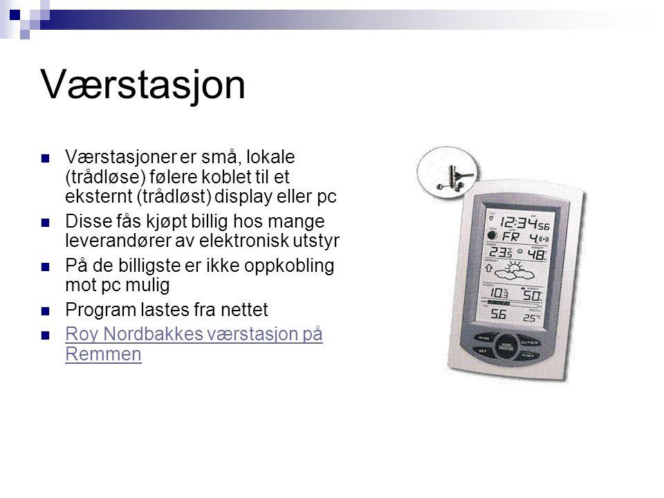 Værstasjon Værstasjoner er små, lokale (trådløse) følere koblet til et eksternt (trådløst) display eller pc.