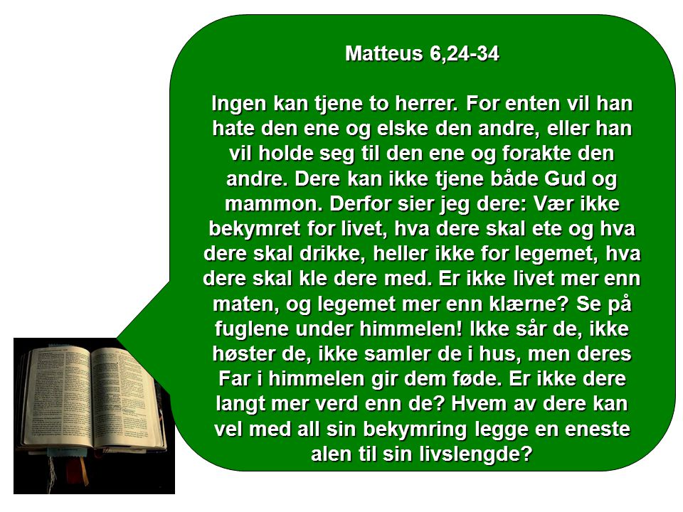 Matteus 6,24-34