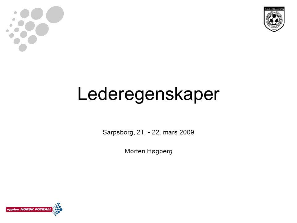 Sarpsborg, 21. - 22. mars 2009 Morten Høgberg